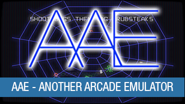 AAE - Another Arcade Emulator